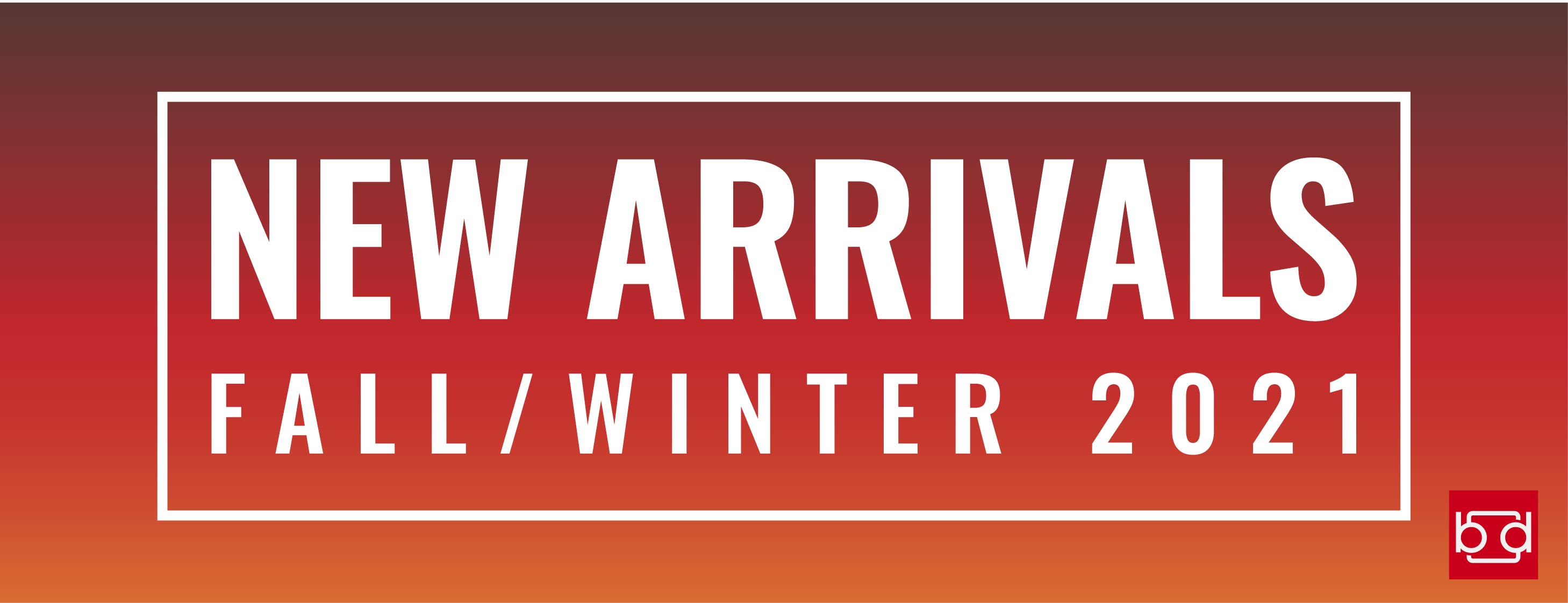 Branded Fall 2021 New Arrivals Apparel Banner